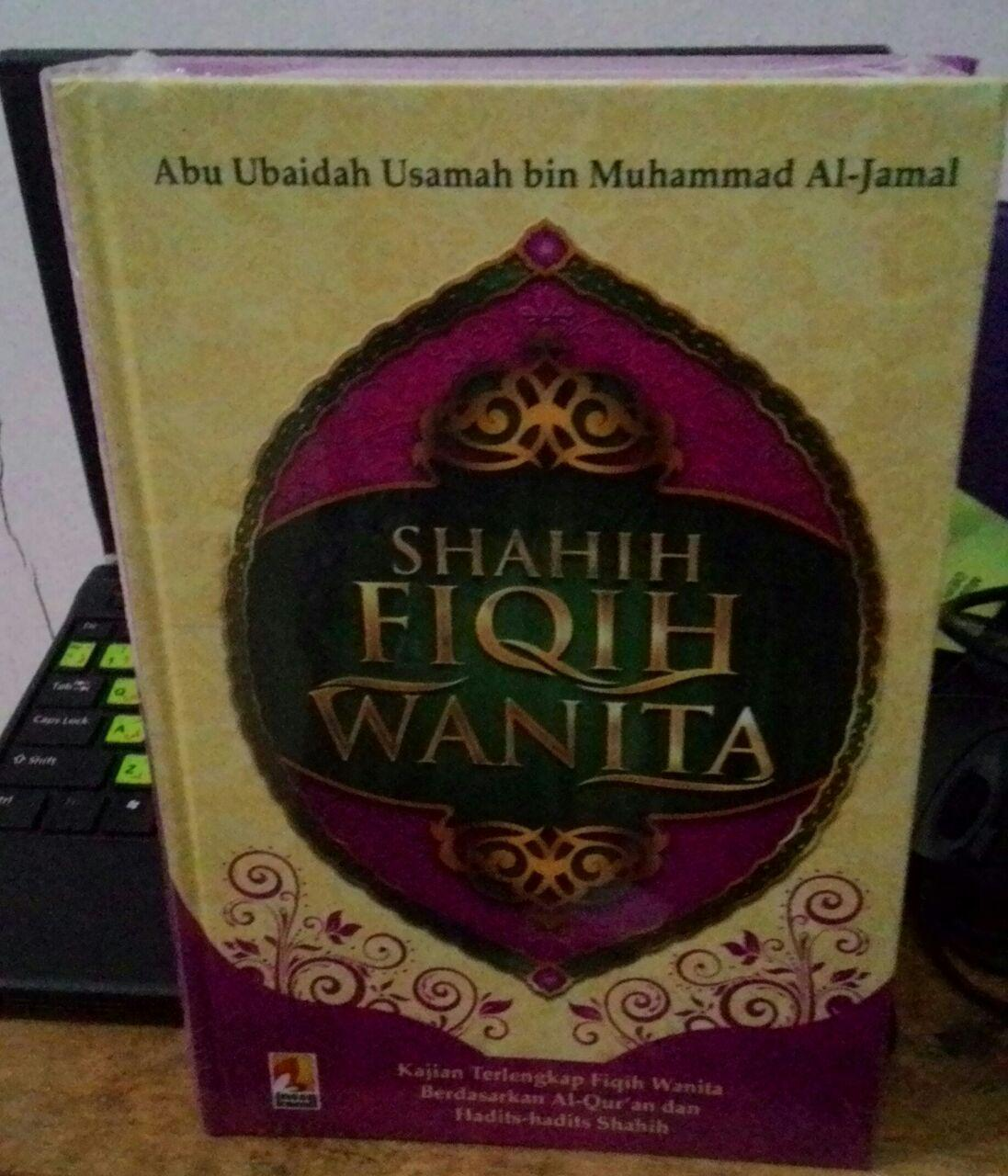 Shahih Fiqih Wanita Syaikh Abu Ubaidah Usamah
