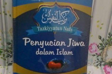 Penyucian Jiwa Dalam Islam (Tazkiyatun Nafs)