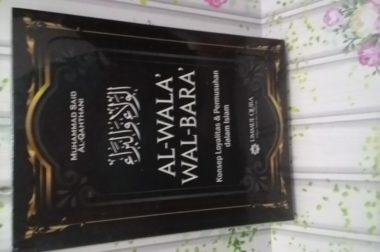 Al-Wala' Wal Bara' Loyalitas