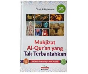 Mukjizat Al-Qur'an Yang Tak Terbantahkan